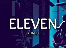 Eleven-Khalid
